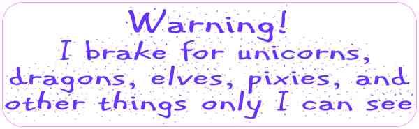 Purple Letters I Brake for Unicorns Bumper Sticker