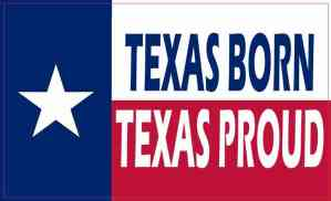 Texas Born Texas Proud Magnet