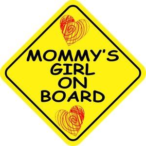 Mommy's Girl on Board Magnet