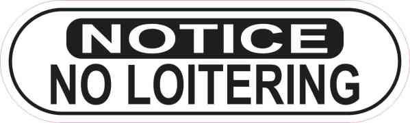 Oblong Notice No Loitering Sticker