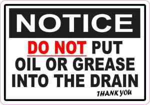 Do Not Put Oil or Grease into Drain Sticker