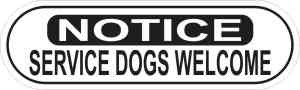 Oblong Notice Service Dogs Welcome Sticker