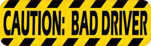 Caution Bad Driver Magnet