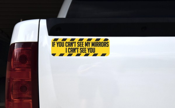 If You Can't See My Mirrors Magnet
