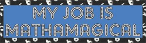 My Job Is Mathamagical Bumper Sticker