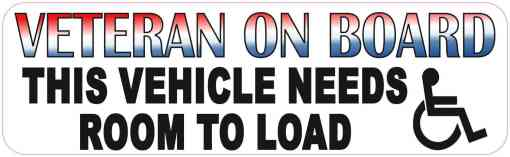 Veteran Vehicle Needs Room to Load Vinyl Sticker
