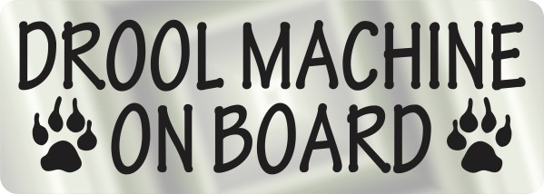 Drool Machine on Board Sticker