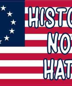 Betsy Ross Flag History Not Hate Magnet