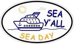 Cruise Ship Oval Sea Y'all Vinyl Sticker
