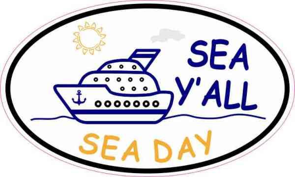 Cruise Ship Oval Sea Y'all Sticker