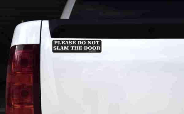 Do Not Slam Door Magnet