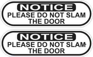 Oblong Do Not Slam Door Vinyl Stickers