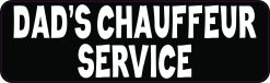 Dads Chauffeur Service Magnet