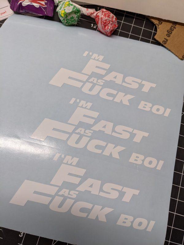 Fast as Fuck Boi Furious