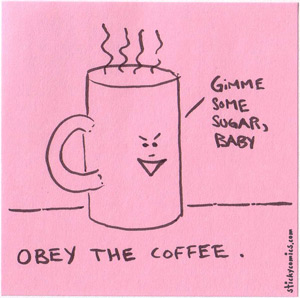 obey the coffee