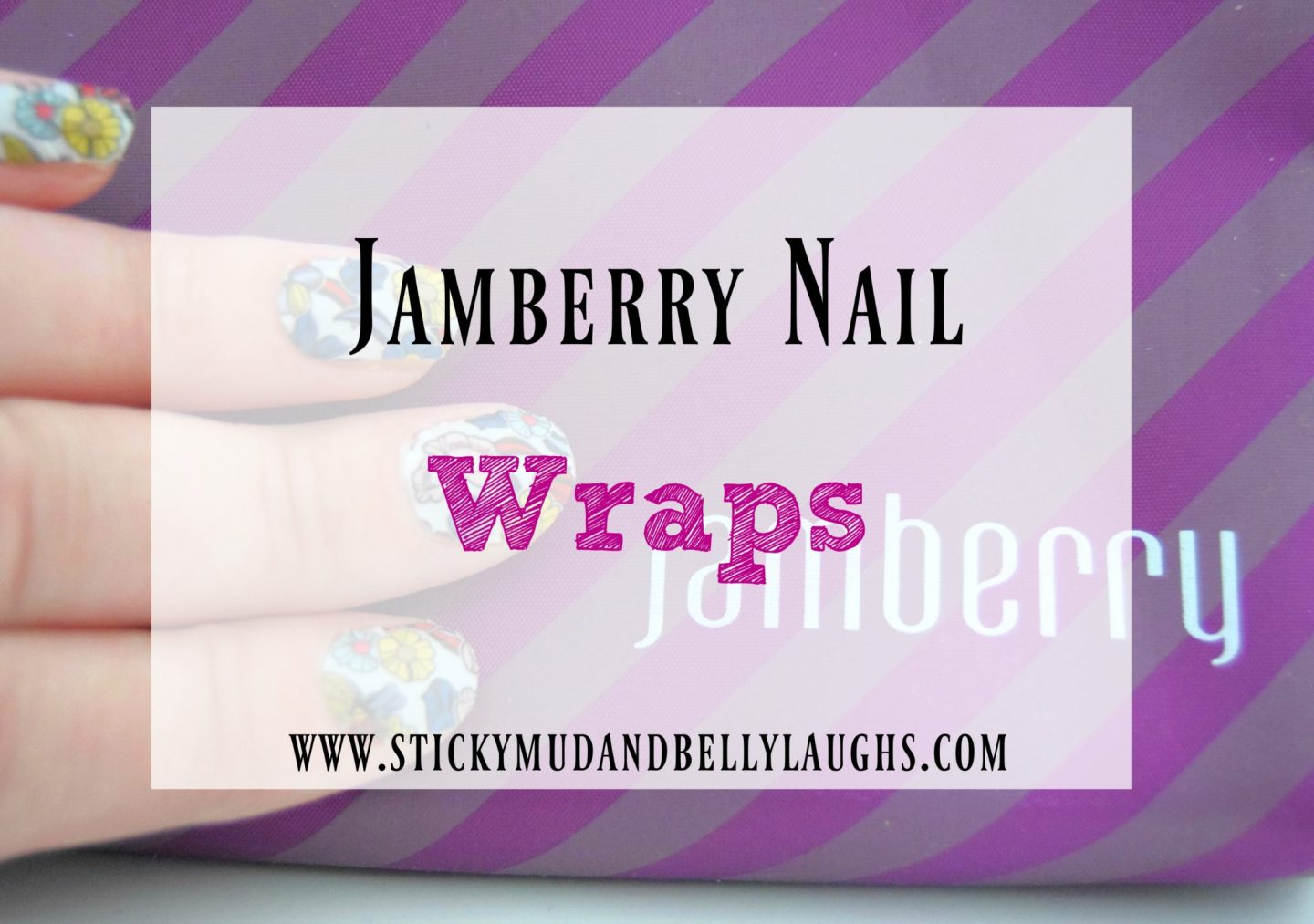 Nailing It With Jamberry - Sticky Mud and Belly Laughs