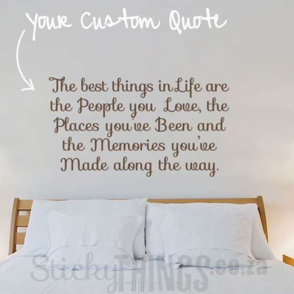 Custom Wall Decal Quote - StickyThings.co.za