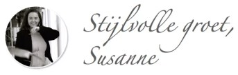 Stijlvolle groet, Susanne - Stijlvol Styling woonblog www.stijlvolstyling.com