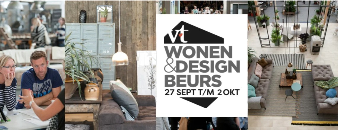 Woonnieuws   vt wonen & design beurs - Woonblog StijlvolStyling.com