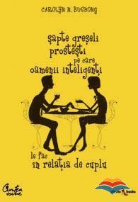 bushong_carolyn_n-sapte_greseli_prostesti_pe_care_oamenii_inteligenti_le_fac_in_relatia_de_cuplu
