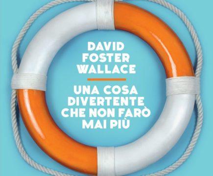 saggio David Foster Wallace Recensioni