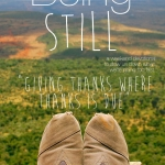Being Still | Giving Thanks Where Thanks is Due