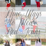 Nine Ways to Wear Red Jeans
