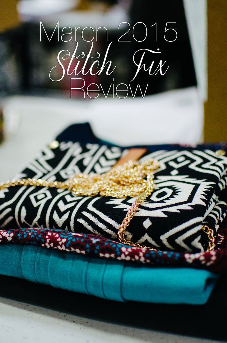 March Stitch Fix Review