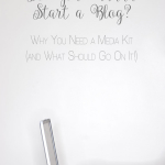 """Why You Need a Media Kit (and What Should Go On It!) 