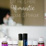 DIY Romantic HIS & HERS Cologne & Perfume