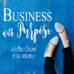 """Announcing the """"Business with Purpose"""" Podcast!"""