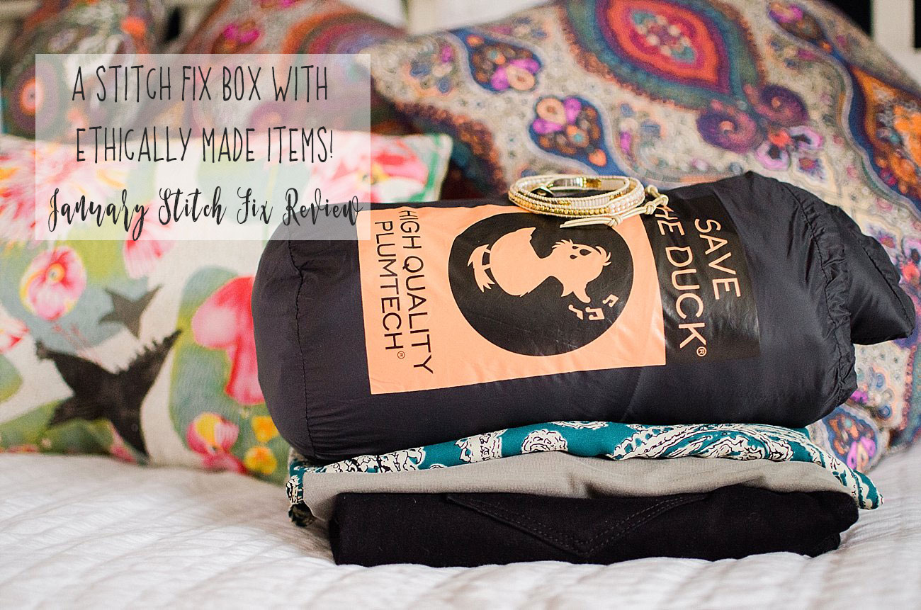 January Stitch Fix Review - A Stitch Fix Box with Ethically Made Items, a Stitch Fix Giveaway