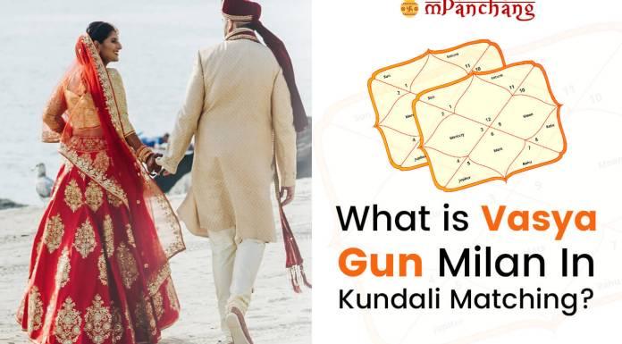 What is Vasya Gun Milan In Kundali Matching