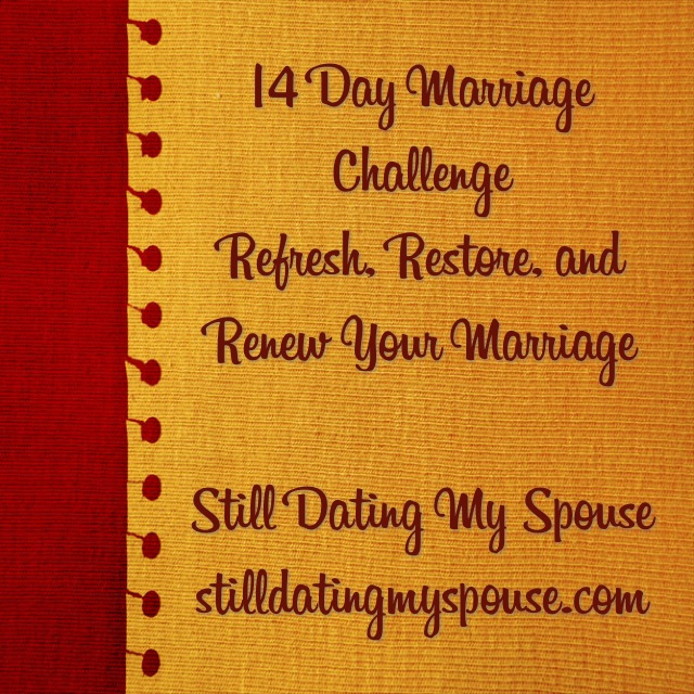 14 Day Marriage Challenge Day 13 Your Spouse Best Friend