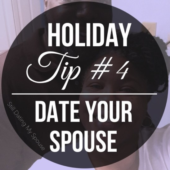 Date Your Spouse to eliminate holiday stress