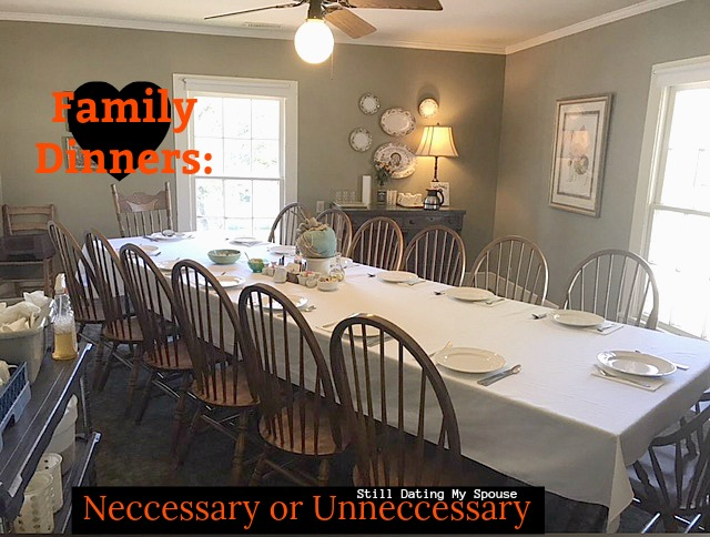 Family Dinners: Are they necessary for a healthy marriage?