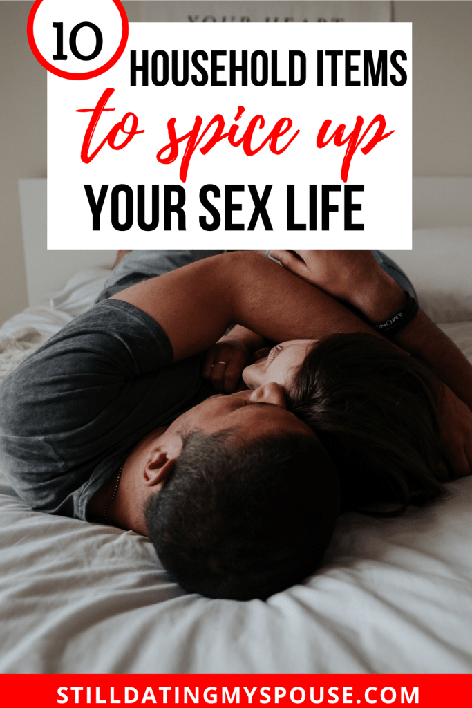 Household items to improve sex