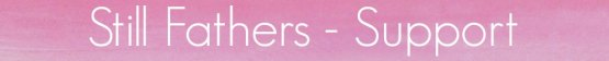 stillmothers-stillfatherssupportpage-banner