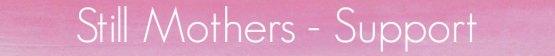 stillmotherssupportpage-banner