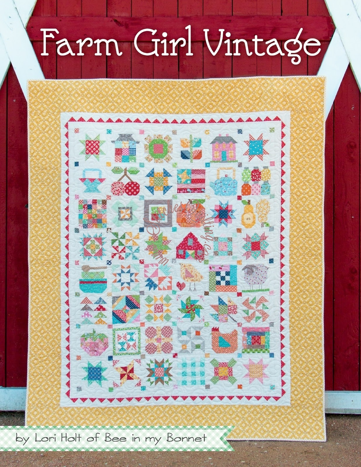 Farm Girl Vintage By Lori Holt Quilting Book Stitches