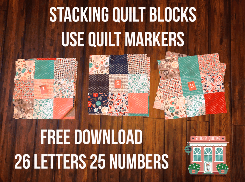 Stacking Quilt Blocks Use Quilt Markers Free Download with 24 Numbers 26 Letters from Stitches Quilting