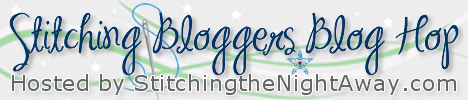 Stitching Bloggers Blog Hop at Stitching the Night Away
