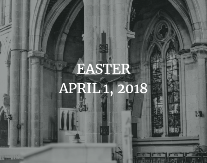 Homily for Easter, April 1, 2018 - the Rev. Stephanie Shepard