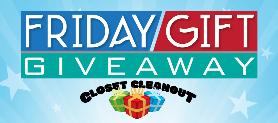 Friday Gift Giveaway Closet Cleanout