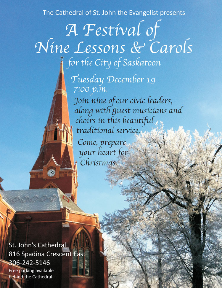 Christmas 2017 Lessons and Carols at St. John's Cathedral Saskatoon!