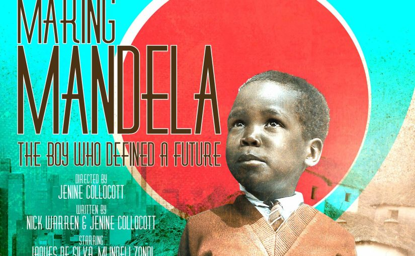 """Making Mandela"" – Book your tickets now!"