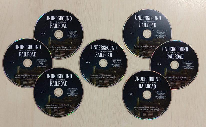 Neu im Hörbuch-Regal – Underground Railroad von Colson Whitehead