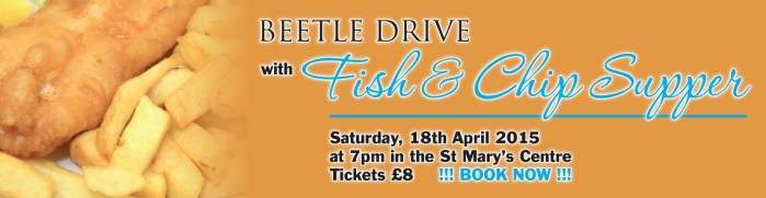 Bettle drive fish and chip supper on saturday 18th May 2015