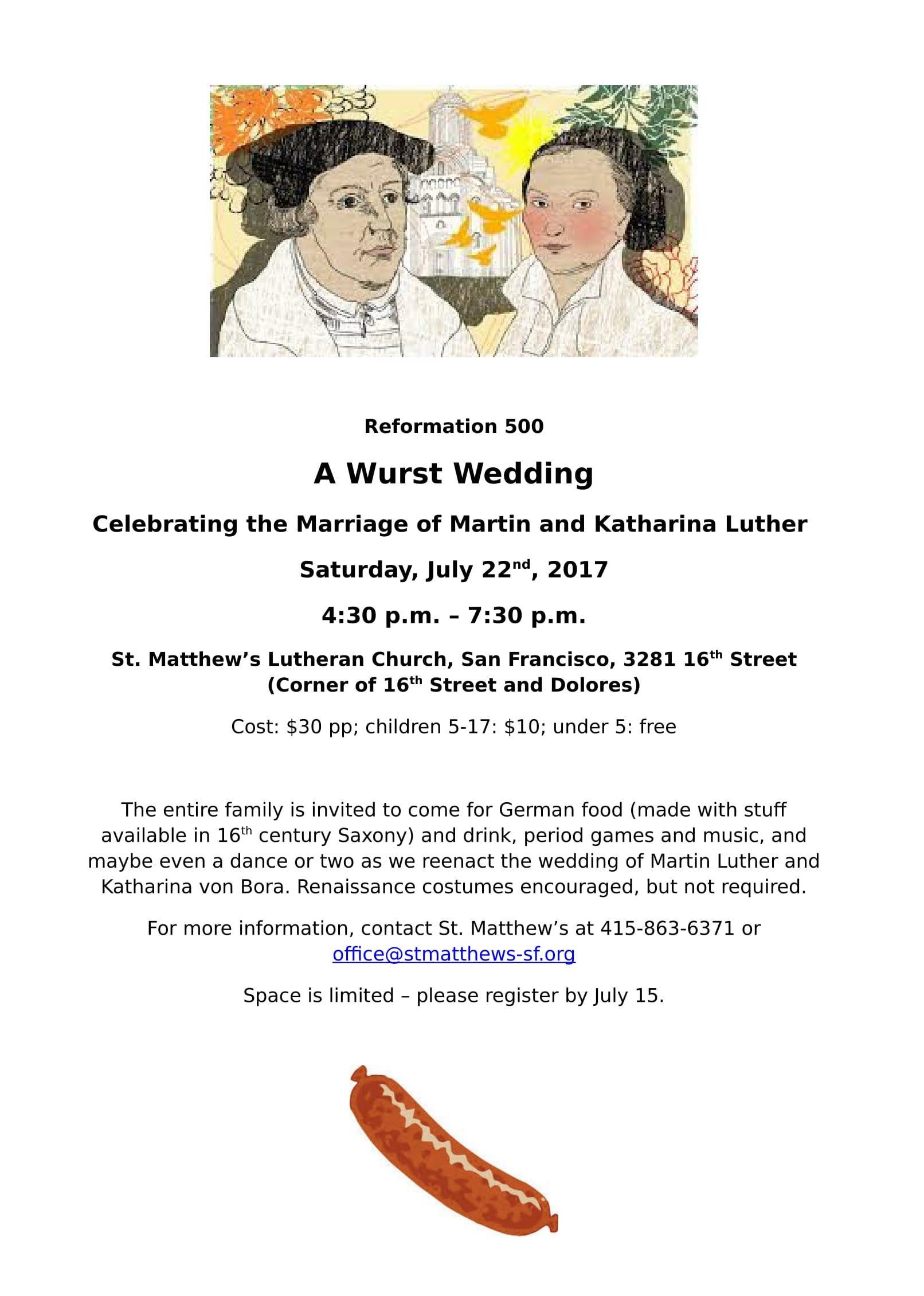 Eine Wurst Hochzeit am 22 Juli St Matthews Lutheran Church