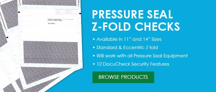 Pressure Seal Z-Fold Checks